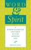 Ronald L. Hall, Word and Spirit
