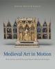 Mariah Proctor-tiffany, Medieval Art in Motion