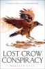 Eves Rosalyn, Lost Crow Conspiracy