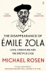 Rosen Michael, Disappearance of Emile Zola