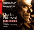 Charles J. Bukowski, Charles Bukowski Uncensored CD
