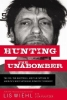 Lis Wiehl, Hunting the Unabomber