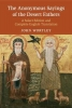 , The Anonymous Sayings of the Desert Fathers