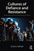 McNall, Scott G., Cultures of Defiance and Resistance