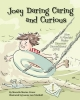 Craver, Marcella Marino, Joey Daring Caring and Curious