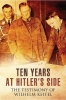 , Ten Years at Hitler`s Side