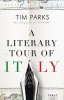 Tim Parks, Literary Tour of Italy