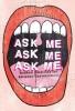 Potter Patrick, Ask Me, Ask Me, Ask Me