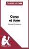 Beaugendre, Flore, Analyse : Corps et ?me de Frank Conroy  (analyse compl?te de l`oeuvre et r?sum?)