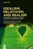 Schweller, Gominik,   Livingston, Paul M., Idealism, Relativism, and Realism