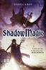 Joshua  Khan, Shadow magic