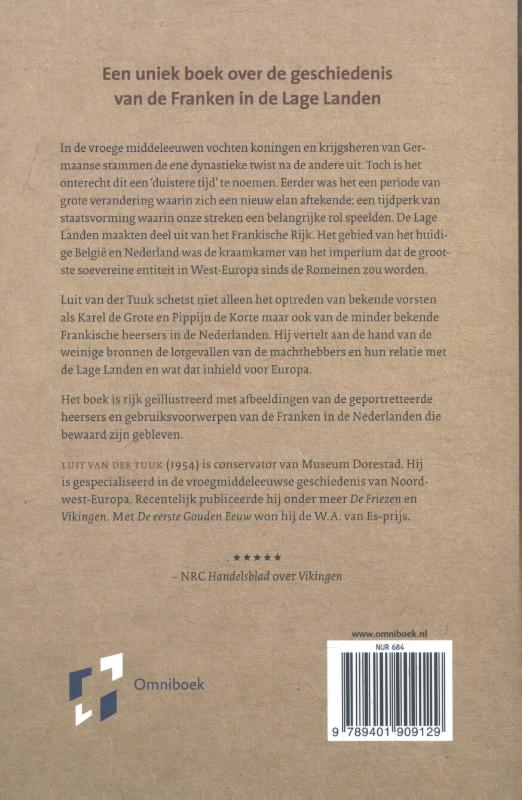 Luit van der Tuuk,De Franken in België en Nederland