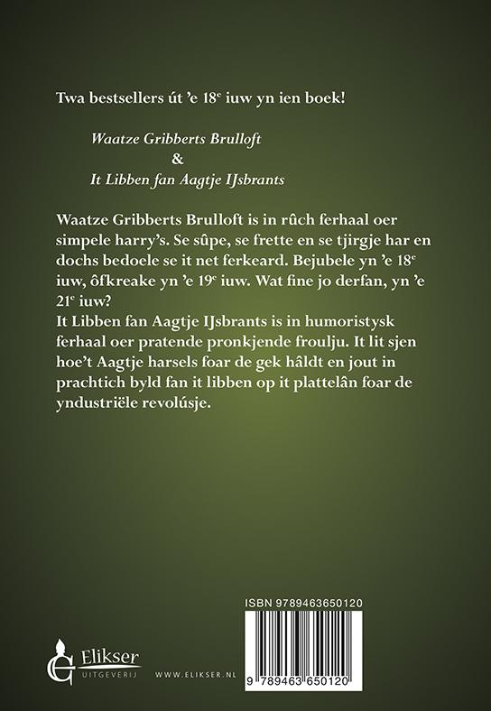 ,Waatze Gribberts brulloft & It Libben fan Aagje IJsbrants
