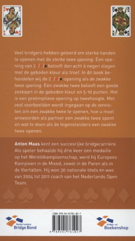 Anton Maas,De zwakke twee