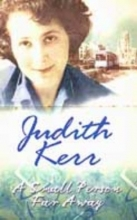 Kerr, Judith Small Person Far Away