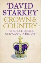 David Starkey Crown and Country