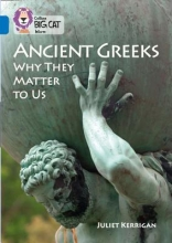 Juliet Kerrigan Ancient Greeks and Why They Matter to Us