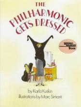 Kuskin, Karla The Philharmonic Gets Dressed