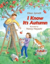 Spinelli, Eileen I Know It`s Autumn