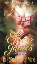 James, Eloisa This Duchess of Mine