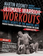 Rooney, Martin Ultimate Warrior Workouts