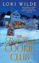 Wilde, Lori The First Love Cookie Club