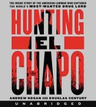 Hogan, Andrew,   Century, Douglas Hunting El Chapo