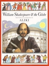 Aliki William Shakespeare & the Globe