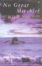 MacLeod, Alistair No Great Mischief