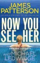 Patterson, James Now You See Her