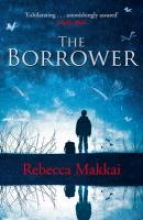 Makkai, Rebecca The Borrower