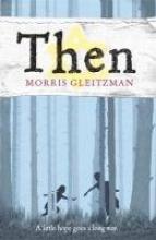Morris Gleitzman Then