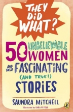 Mitchell, Saundra 50 Unbelievable Women and Their Fascinating and True! Stories
