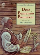Pinkney, Andrea Davis Dear Benjamin Banneker