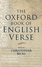Christopher (Warren Professor of the Humanities, Warren Professor of the Humanities, Boston University) Ricks The Oxford Book of English Verse