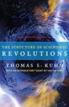 Thomas S. Kuhn The Structure of Scientific Revolutions