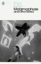Kafka, Franz Metamorphosis and Other Stories