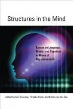 Ida Toivonen,   Piroska Csuri,   Emile van der Zee Structures in the Mind
