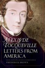 De Tocqueville, Alexis Letters from America