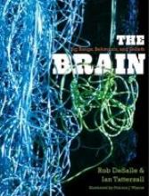 Rob DeSalle,   Ian Tattersall The Brain