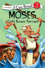 Moses, God`s Brave Servant