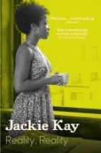 Kay, Jackie Reality, Reality