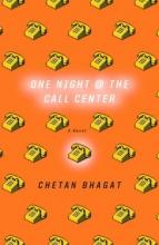 Bhagat, Chetan One Night at the Call Center