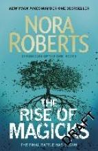 Nora Roberts , The Rise of Magicks