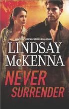 McKenna, Lindsay Never Surrender