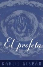 Gibran, Kahlil El Profeta The Prophet