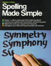 Ross, Stephen V.,   Henderson, Sheila Spelling Made Simple