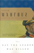 Mahfouz, Naguib The Day the Leader Was Killed