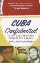 Bardach, Ann Louise Cuba Confidential