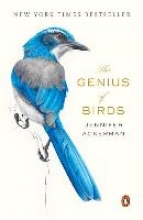 Jennifer Ackerman The Genius of Birds